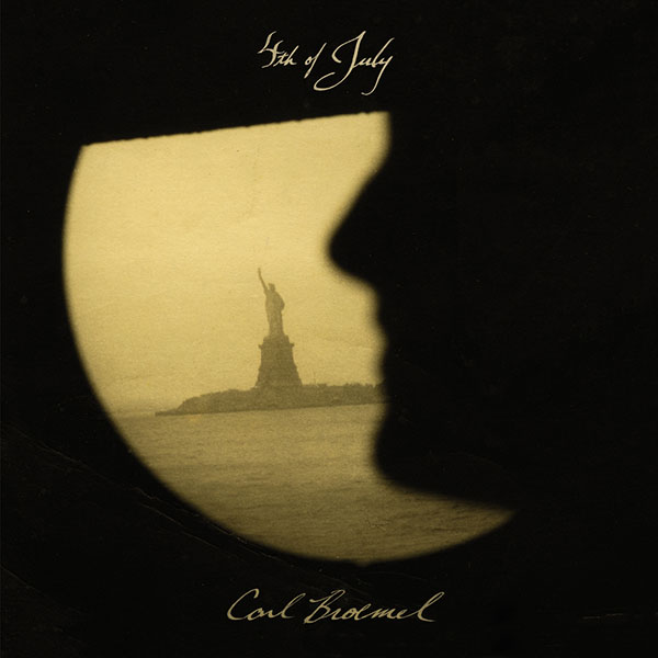 Cover of Carl Broemel's latest solo album, 4th of July